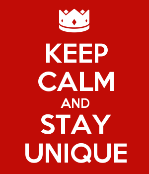 5581828_keep_calm_and_stay_unique